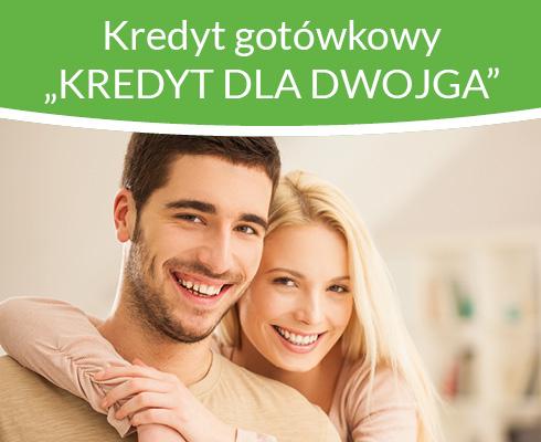 """Kredyt DLA DWOJGA"""