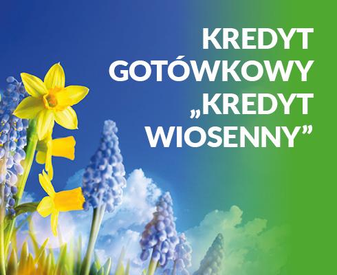 """Kredyt gotówkowy """"Kredyt wiosenny"""""""