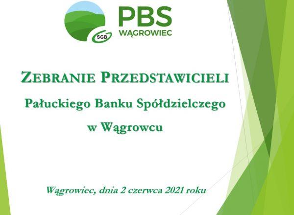 Zebranie Przedstawicieli Pałuckiego Banku Spółdzielczego w Wągrowcu