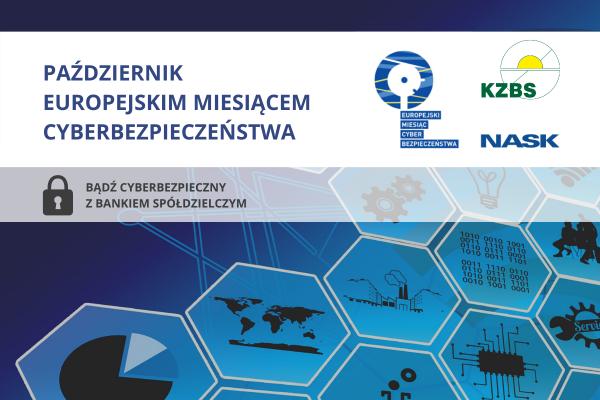 KAMPANIA EDUKACYJNA: Bądź cyberbezpieczny z bankiem spółdzielczym