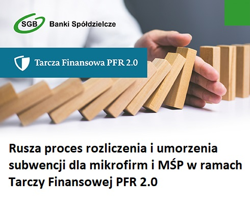 Rozliczenia i umorzenia subwencji dla mikrofirm i MŚP w ramach Tarczy Finansowej PFR 2.0